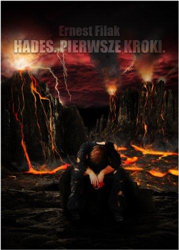 Hades. Pierwsze kroki  by  Ernest Filak