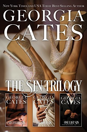 The Sin Trilogy Bundle: A Necessary Sin, The Next Sin, One Last Sin Georgia Cates
