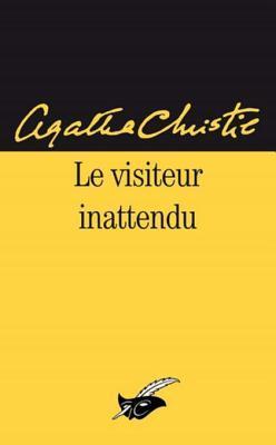 Le Visiteur Inattendu Agatha Christie