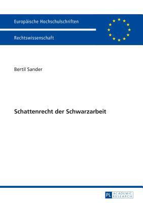 Schattenrecht Der Schwarzarbeit  by  Bertil Sander