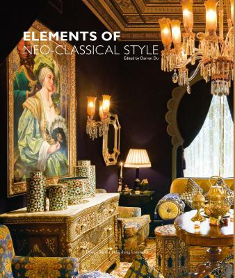 Elements of Neo-Classical Style  by  Darren Du