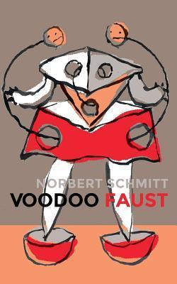 Voodoo Faust  by  Norbert Schmitt