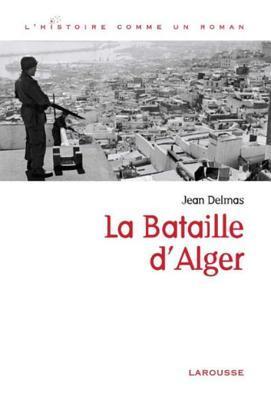 La Bataille DAlger Jean Delmas