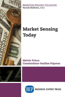Market Sensing Today Melvin Prince