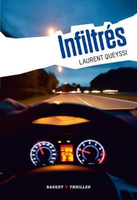 Infiltres  by  Laurent Queyssi