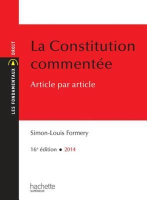 La Constitution Commentee Article Par Article  by  Simon-Louis Formery