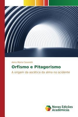 Orfismo E Pitagorismo Casoretti Anna Maria