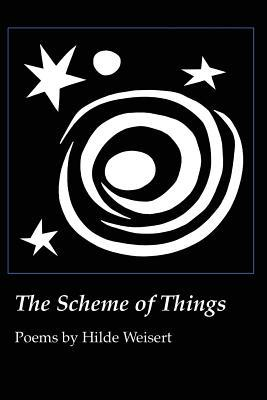 The Scheme of Things  by  Hilde Weisert