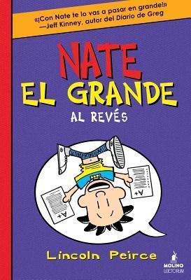 Nate El Grande Al Reves #5  by  Lincoln Peirce