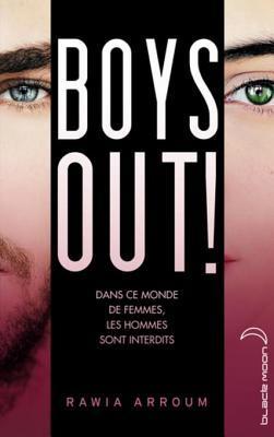Extrait Avant-Premiere Boys Out ! Rawia Arroum