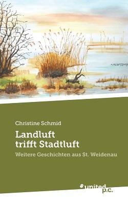 Landluft Trifft Stadtluft Christine Schmid