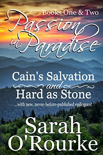 Passion in Paradise Duo: 2-in-1 Box Set of Cains Salvation and Hard as Stone (Passion in Paradise: The Men of the McKinnon Sisters)  by  Sarah ORourke