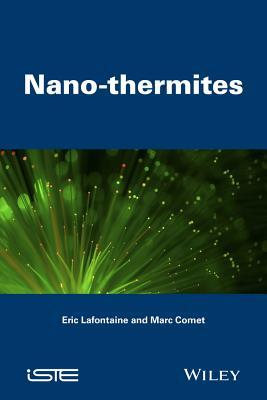 Nano-Thermites  by  Eric LaFontaine