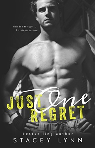 Just One Regret (Just One Song Book 3)  by  Stacey  Lynn