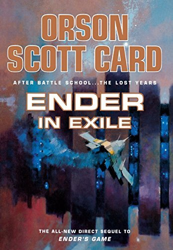 Ender in Exile (The Ender Quintet, #2) Orson Scott Card