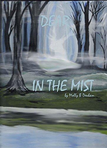 The Dear in the Mist  by  Molly B. Denham