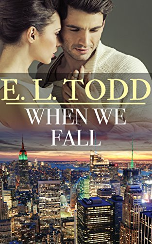When We Fall (Forever and Ever #38) E.L. Todd