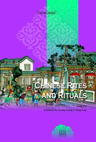 Chinese Rites and Rituals (Chinese Lifestyle Series) Ge Feng
