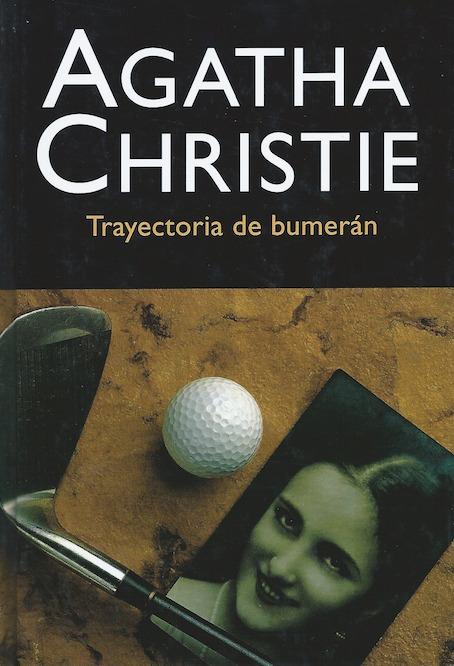 La trayectoria del bumerán Agatha Christie