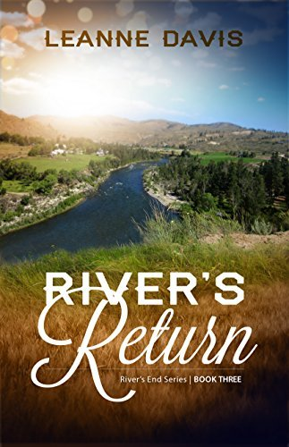 Rivers Return (Rivers End Series, #3)  by  Leanne Davis