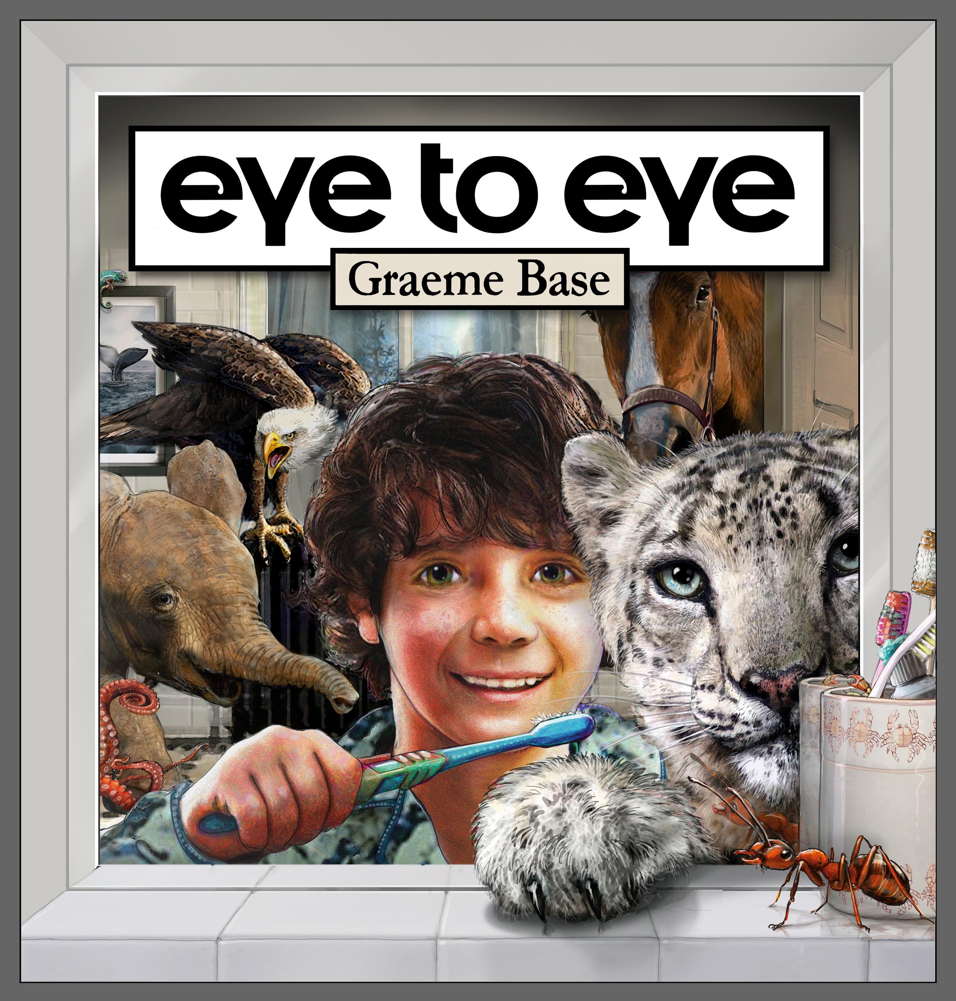 Eye to Eye  by  Graeme Base