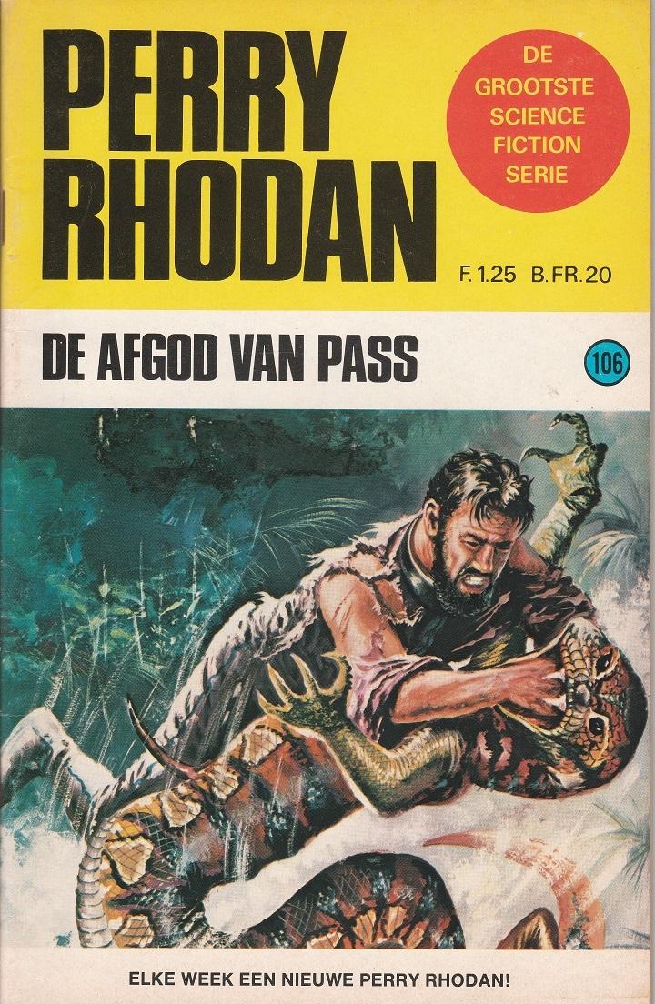De afgod van Pass (Perry Rhodan NL, #106)  by  Kurt Mahr