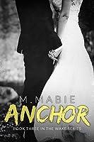 Anchor (Wake Book 3)