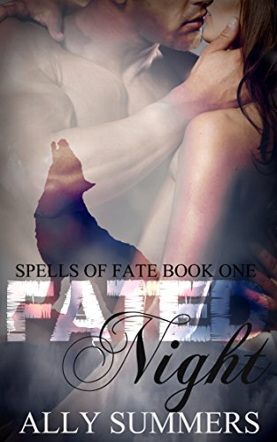 Fated Night (Spells of Fate, #1) Ally Summers