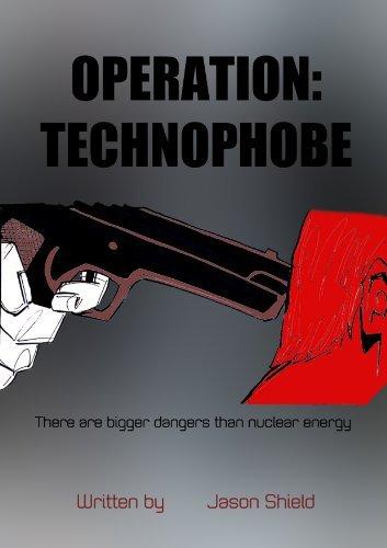 Operation: Technophobe Jason Shield