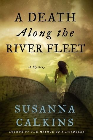 A Death Along the River Fleet Susanna Calkins