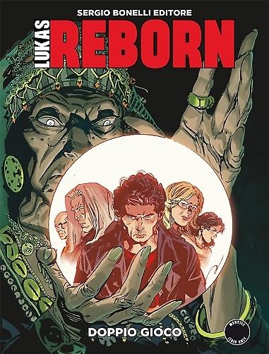 Lukas Reborn n. 8: Doppio gioco Michele Medda