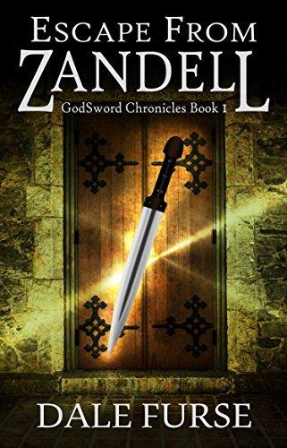 Escape from Zandell (GodSword Chronicles Book #0) Dale Furse