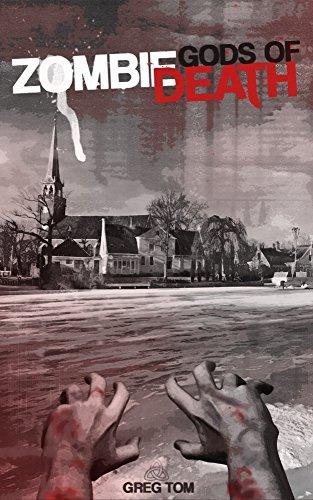 Zombie Gods of Death Greg Tom