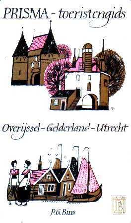 Prisma-toeristengids Overijssel-Gelderland-Utrecht  by  P. G. Bins