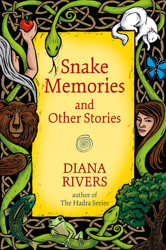 Snake Memories and Other Stories  by  Diana Rivers