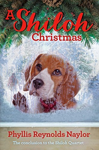 A Shiloh Christmas (Shiloh Series Book 4) Phyllis Reynolds Naylor