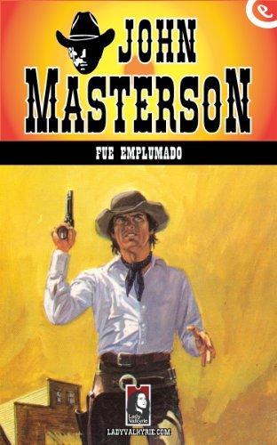 Fue emplumado  by  John Masterson