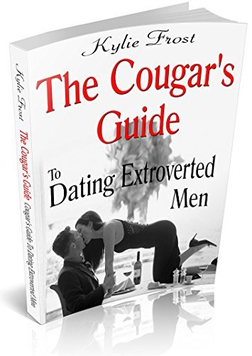 The Cougars Guide To Dating Extroverted Men Kylie Frost