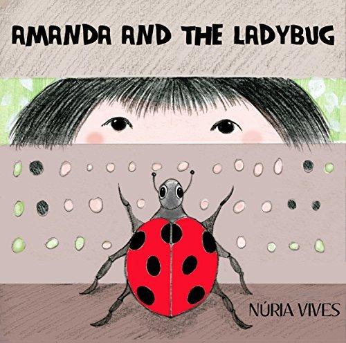 Amanda and the Ladybug  by  Núria Vives