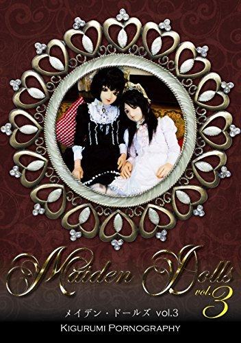 Maiden Dolls 3 Maiden Dolls