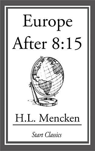 Europe after 8:15  by  H.L. Mencken