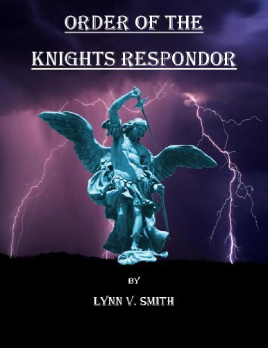 Order of the Knights Respondor Lynn V. Smith