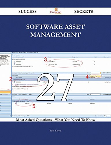 Software Asset Management 27 Success Secrets - 27 Most Asked Questions On Software Asset Management - What You Need To Know  by  Paul Doyle