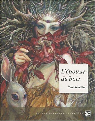 Lépouse De Bois  by  Terri Windling