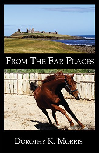 From The Far Places Dorothy K. Morris