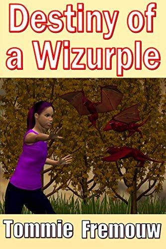 Destiny of a Wizurple (The Purple Wizurple Book 4) Tommie Fremouw