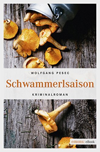 Schwammerlsaison  by  Wolfgang Pesec