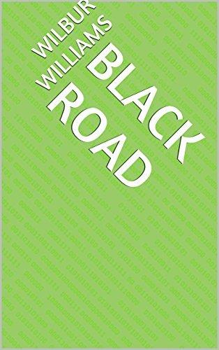 Black Road Wilbur Williams