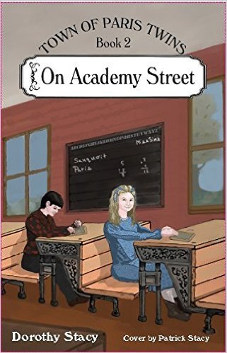 On Academy Street (Town of Paris Twins, Book 2)  by  Dorothy Stacy