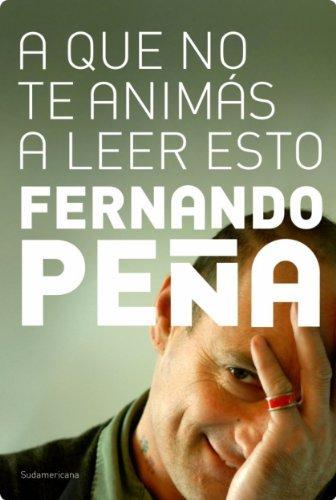 A que no te animás a leer esto  by  Fernando Peña